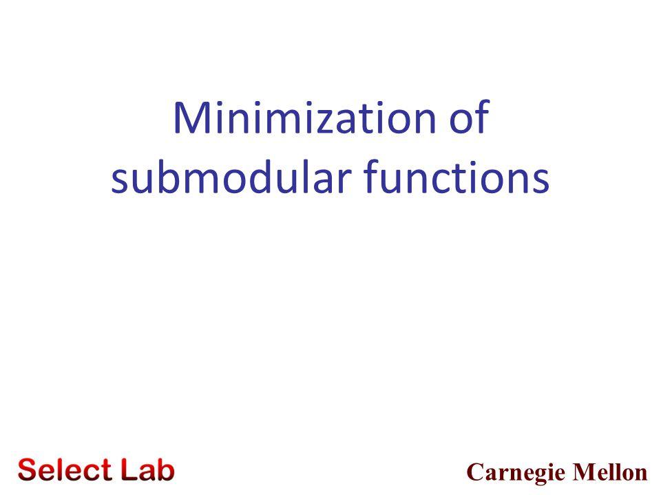 Minimization of submodular functions