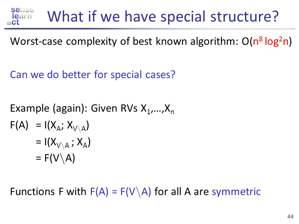 What if we have special structure