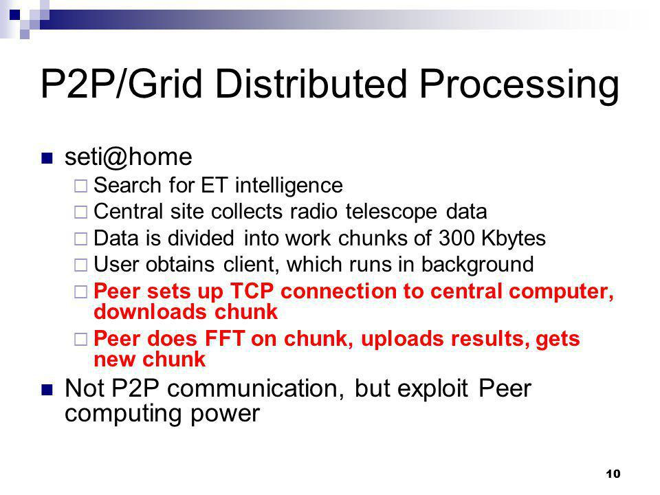 P2P/Grid Distributed Processing