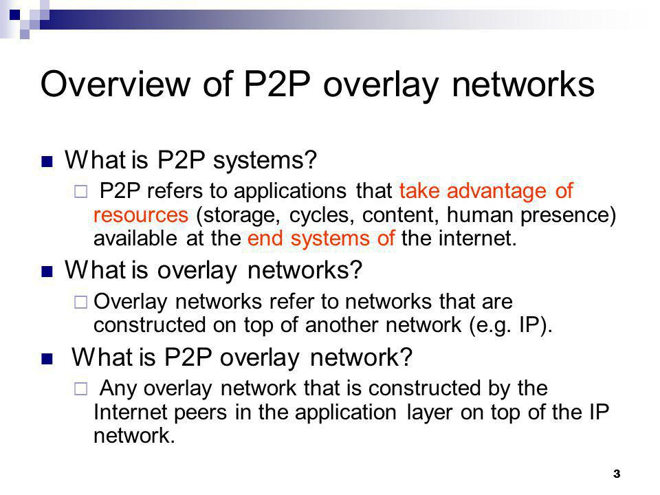 Overview of P2P overlay networks