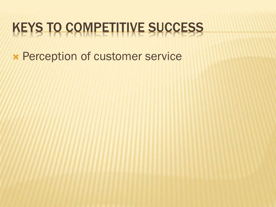 Keys to competitive success