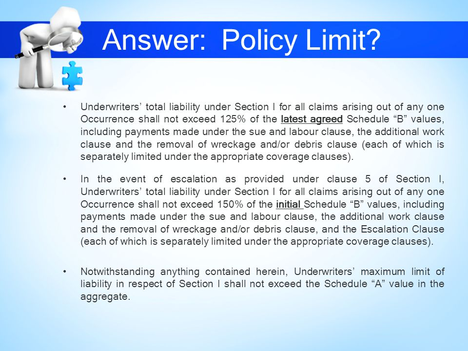 Answer: Policy Limit