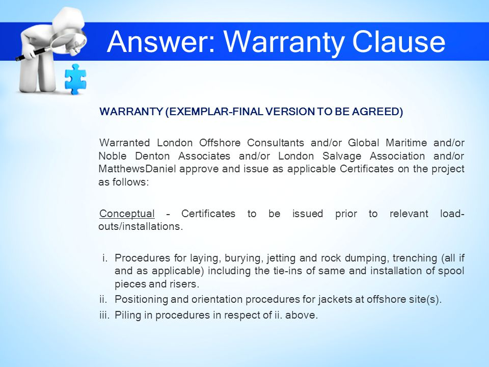 Answer: Warranty Clause