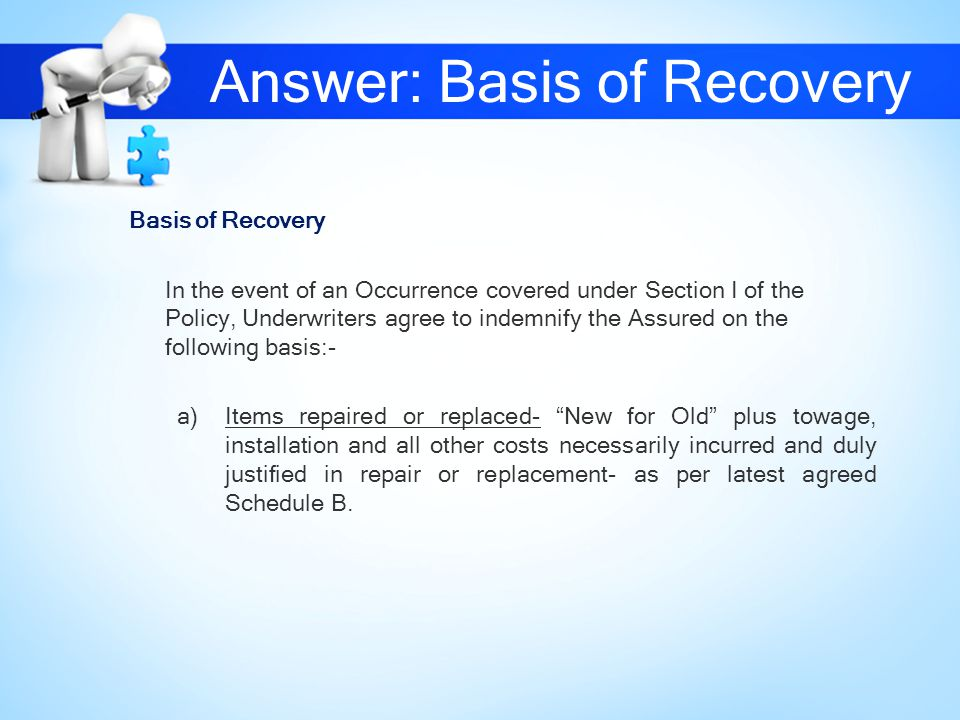Answer: Basis of Recovery