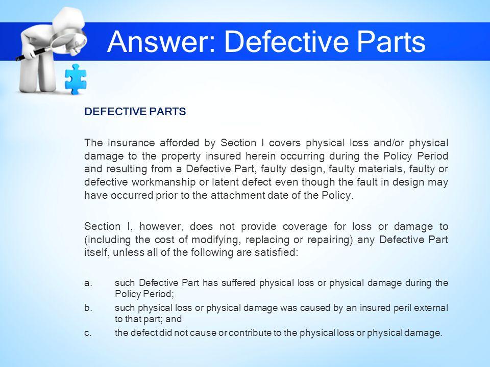 Answer: Defective Parts