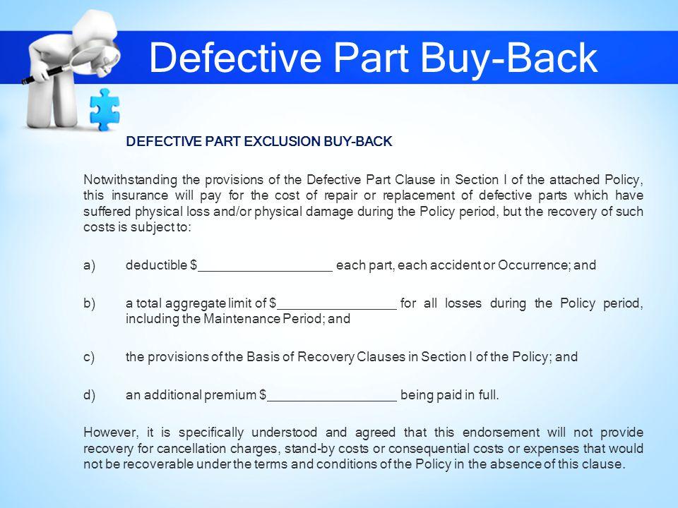 Defective Part Buy-Back