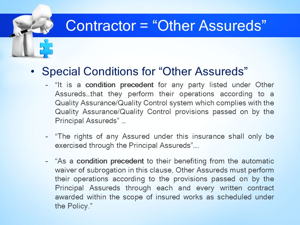 Contractor = Other Assureds