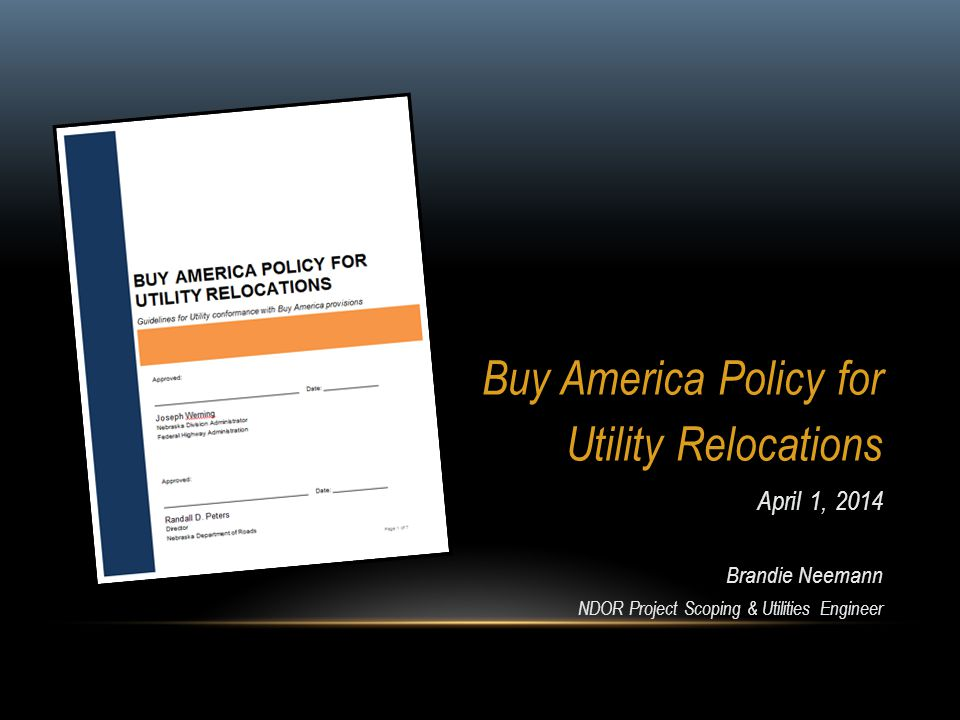 Buy America Policy for Utility Relocations