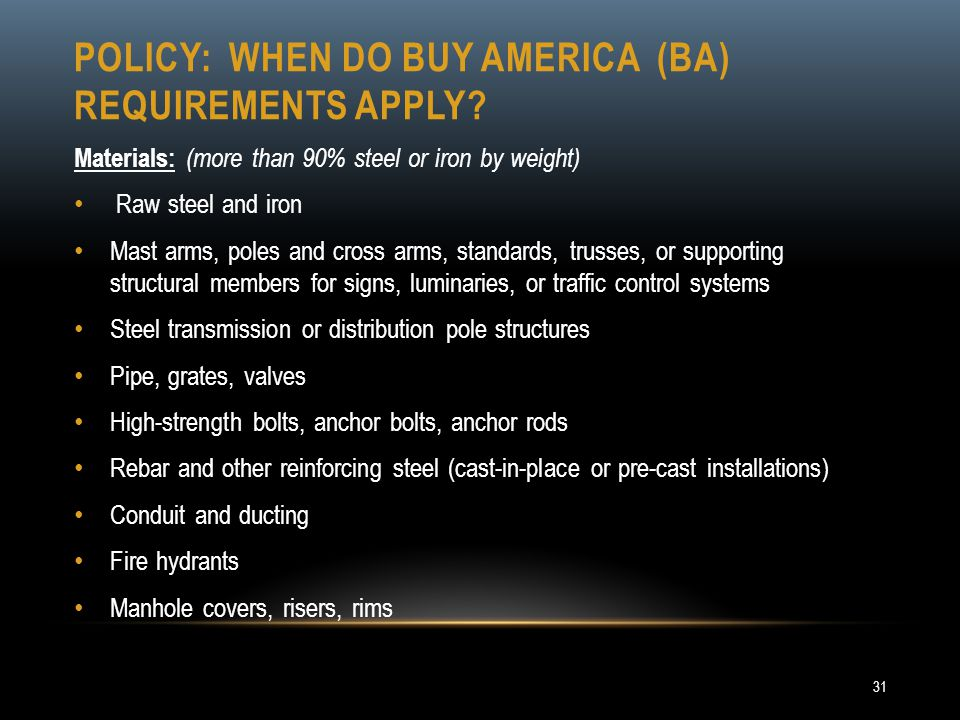 Policy: When do buy America (BA) Requirements apply