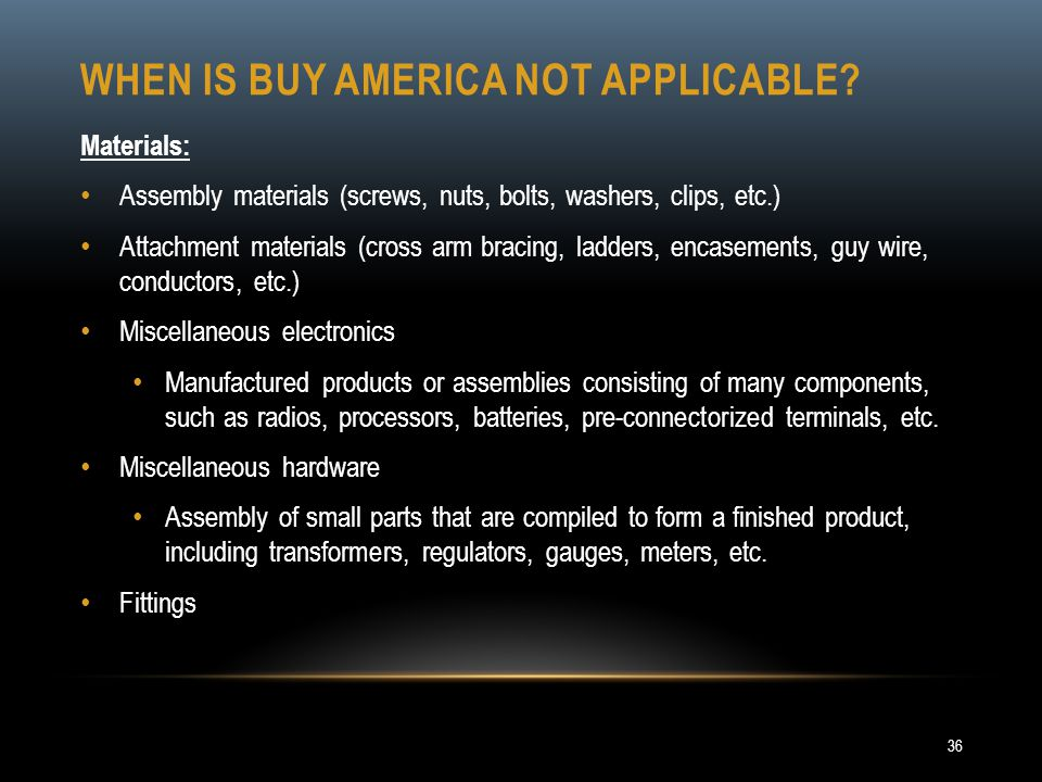 When is buy America not applicable
