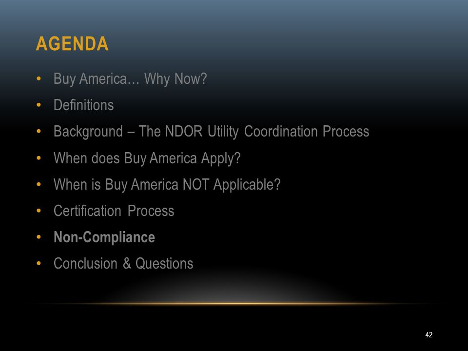 Agenda Buy America… Why Now Definitions