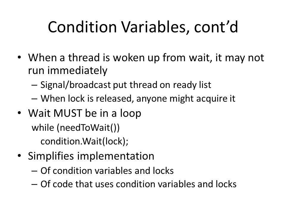 Condition Variables, cont'd