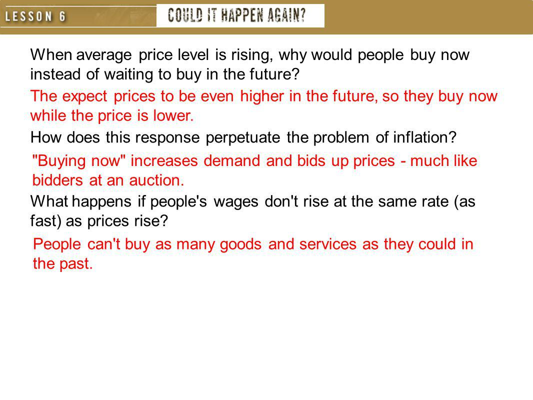 When average price level is rising, why would people buy now instead of waiting to buy in the future