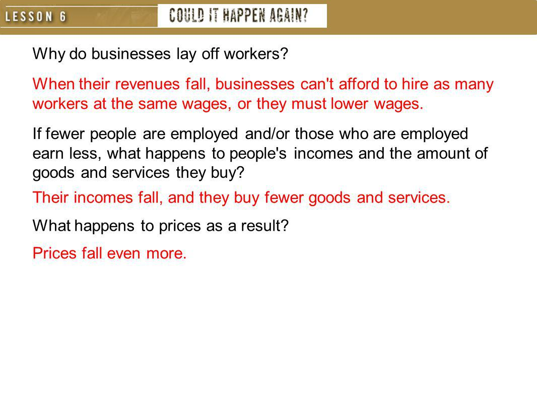 Why do businesses lay off workers