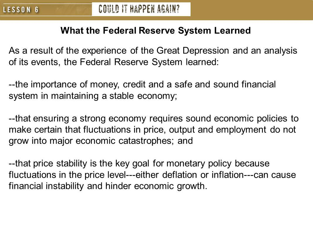 What the Federal Reserve System Learned