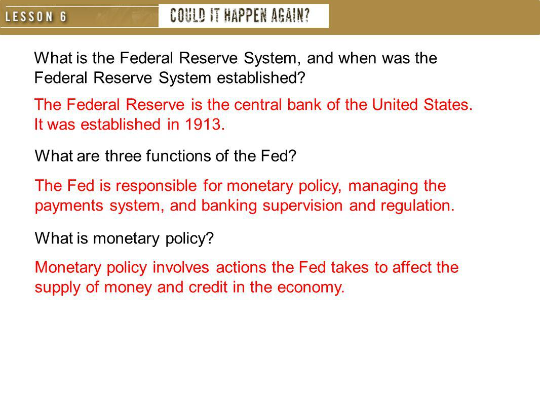What is the Federal Reserve System, and when was the Federal Reserve System established