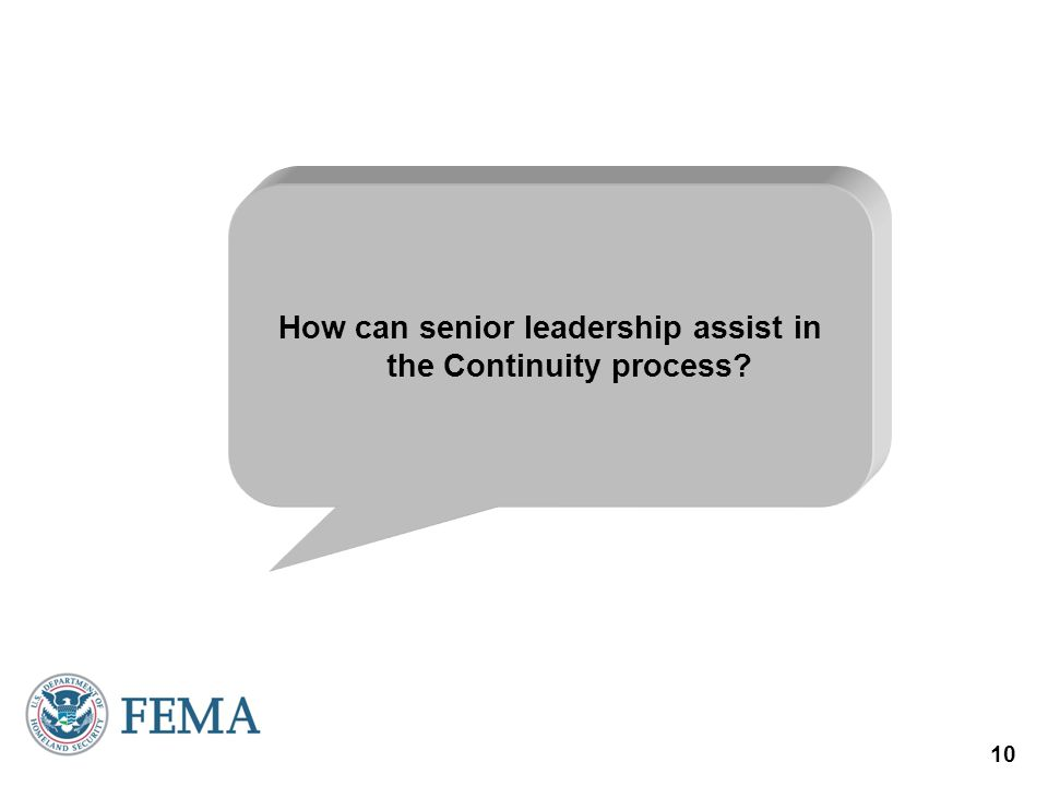 How can senior leadership assist in the Continuity process