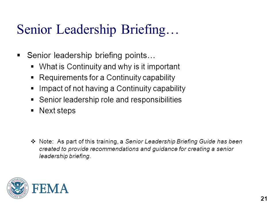 Senior Leadership Briefing…
