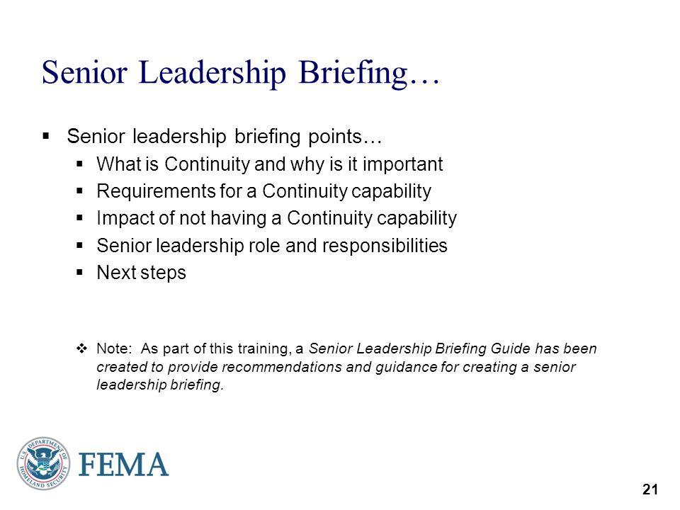 Senior Leadership Briefing…
