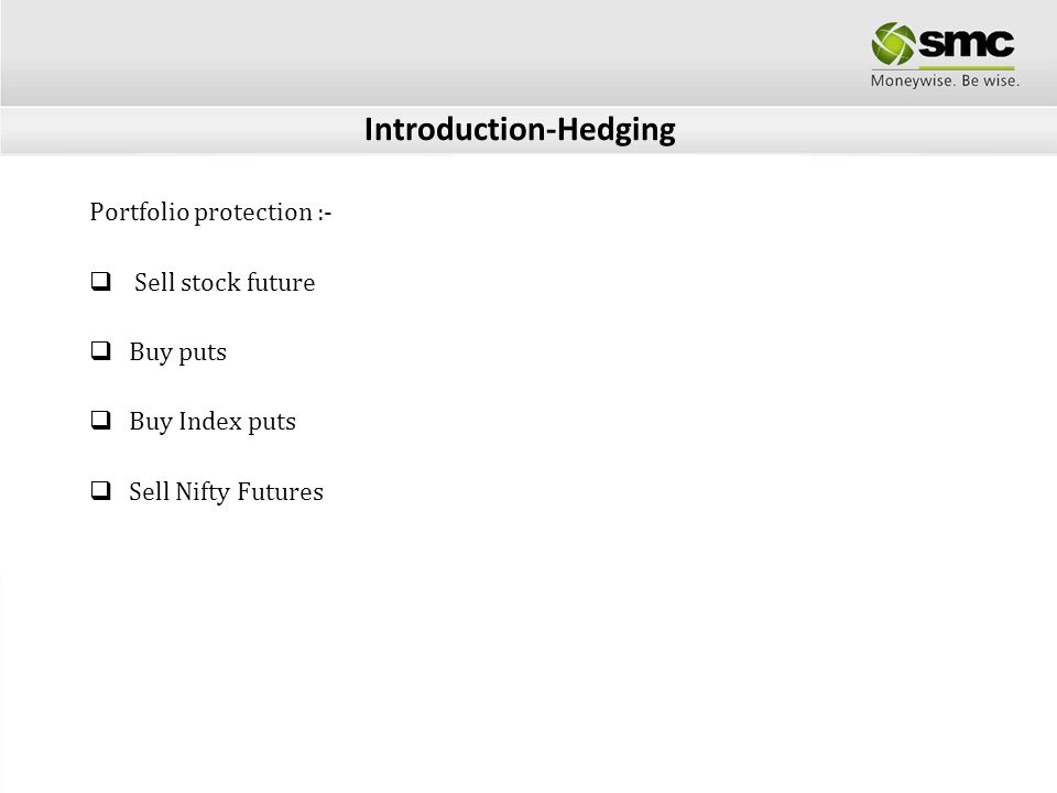 Introduction-Hedging