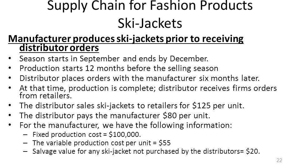Supply Chain for Fashion Products Ski-Jackets
