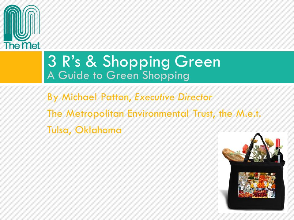 3 R's & Shopping Green A Guide to Green Shopping