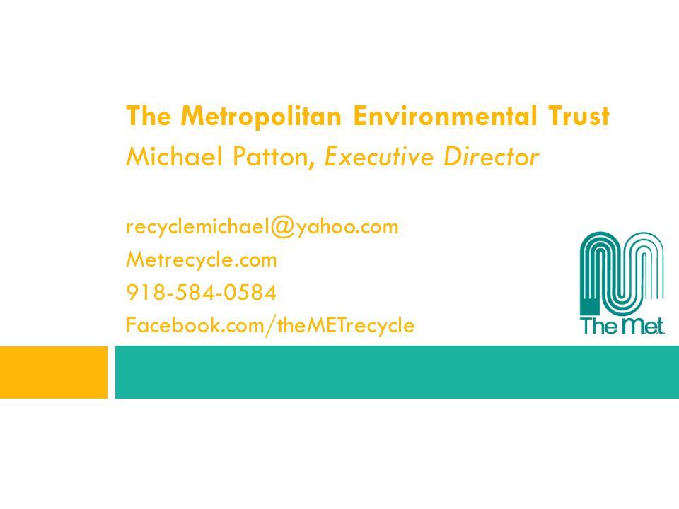 The Metropolitan Environmental Trust