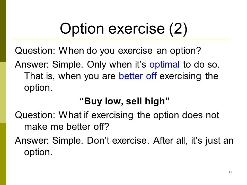 Better to sell stock or exercise options