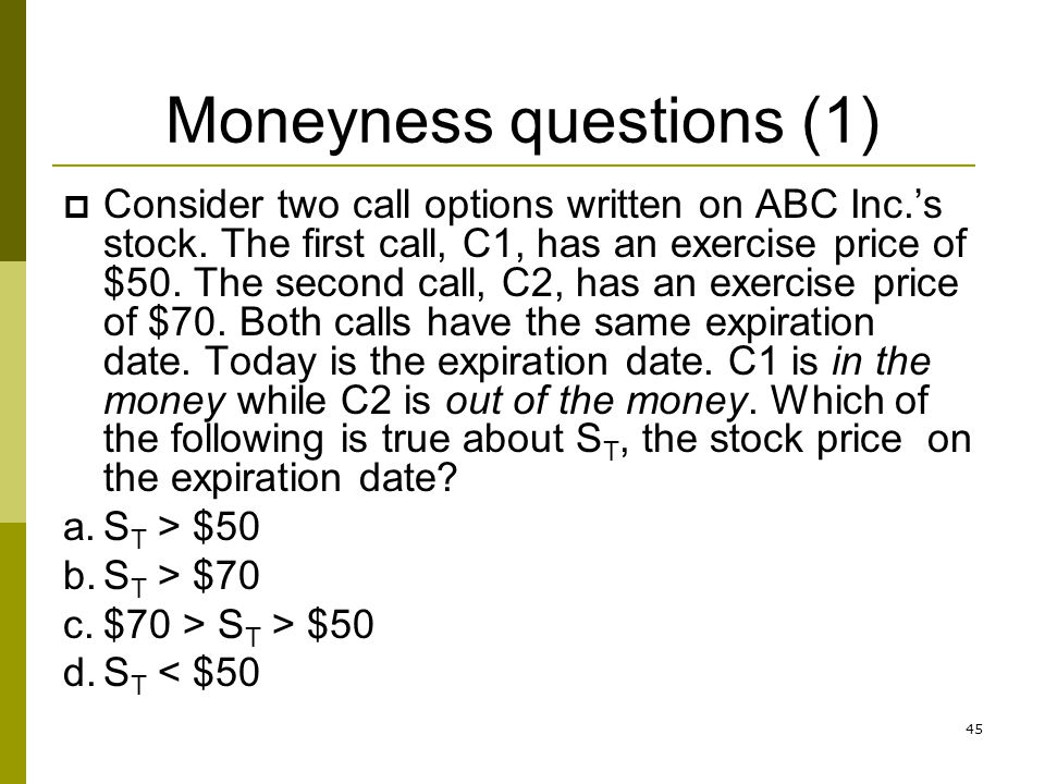 Moneyness of stock options