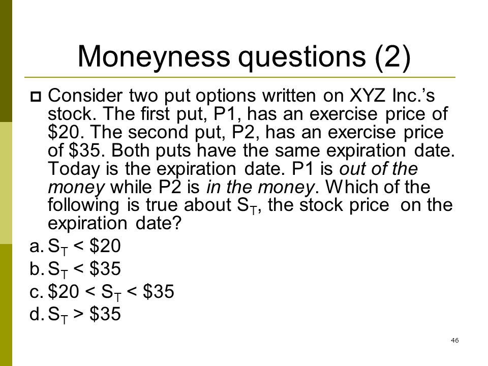 Moneyness questions (2)