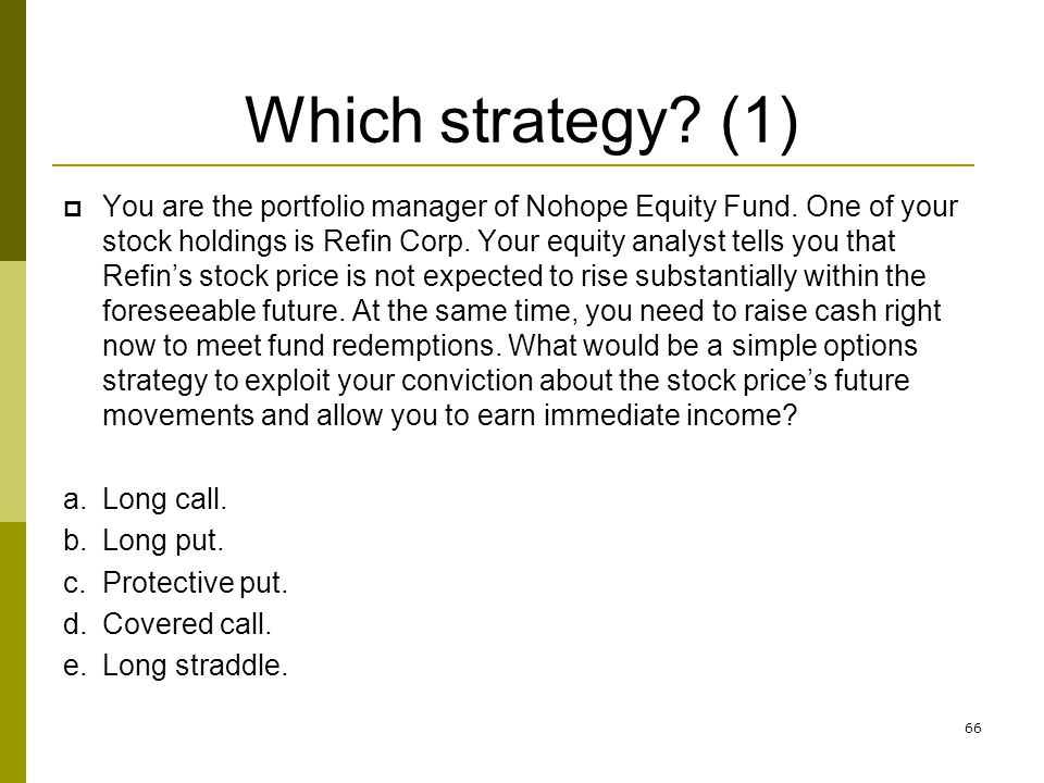 Which strategy (1)
