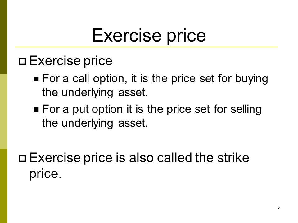 Exercise price Exercise price