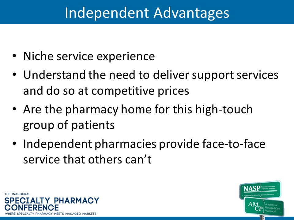 Independent Advantages