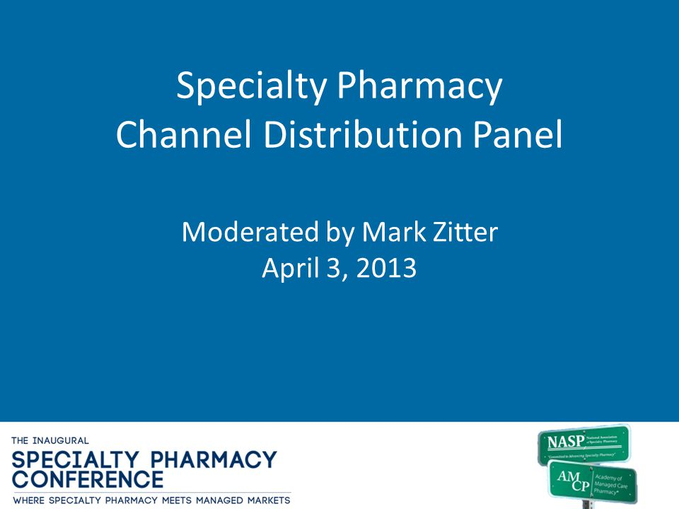 Specialty Pharmacy Channel Distribution Panel
