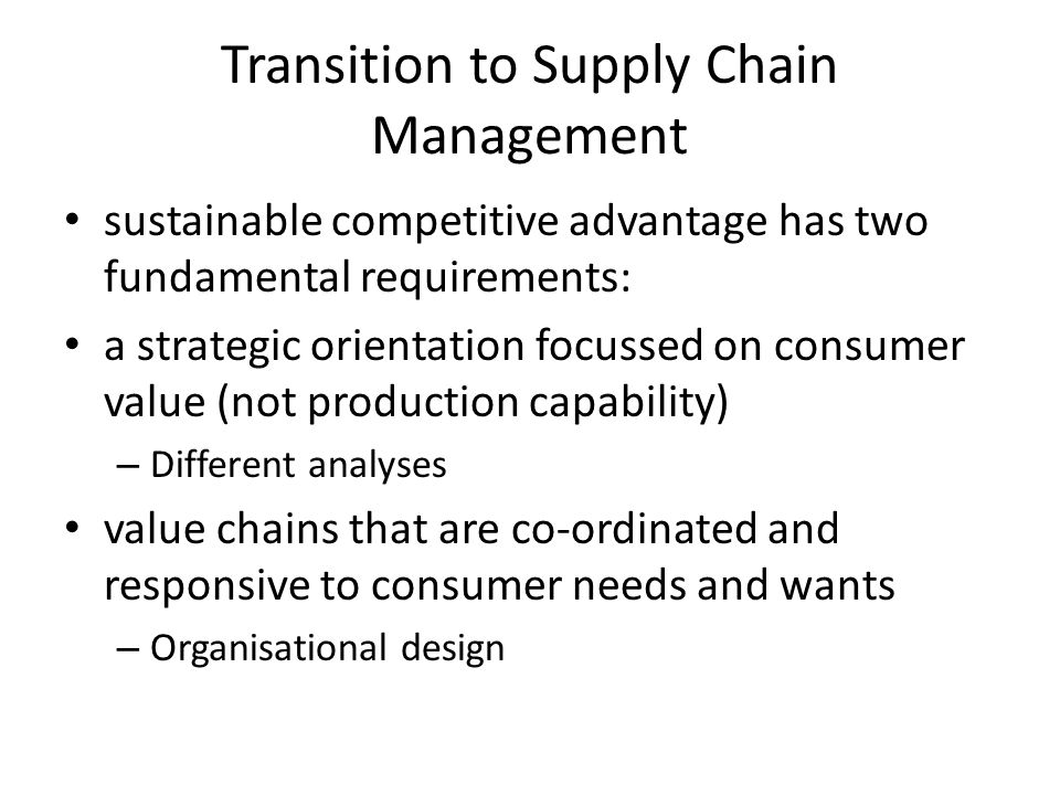 Transition to Supply Chain Management