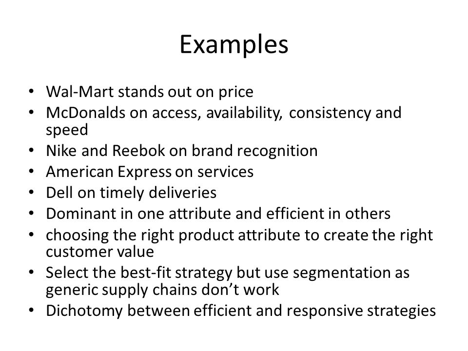 Examples Wal-Mart stands out on price