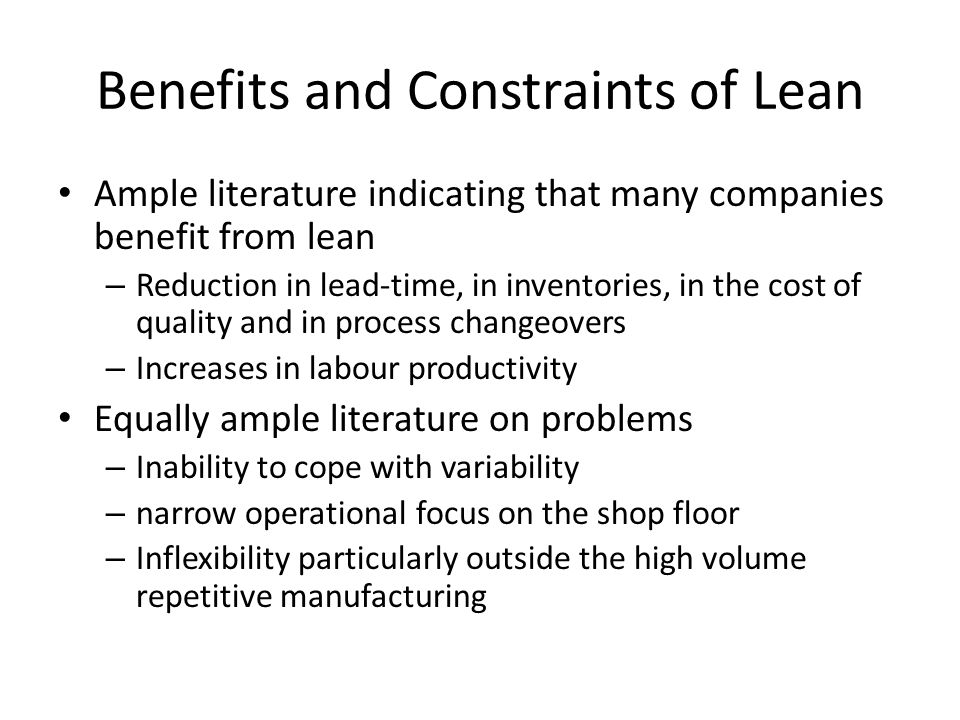 Benefits and Constraints of Lean