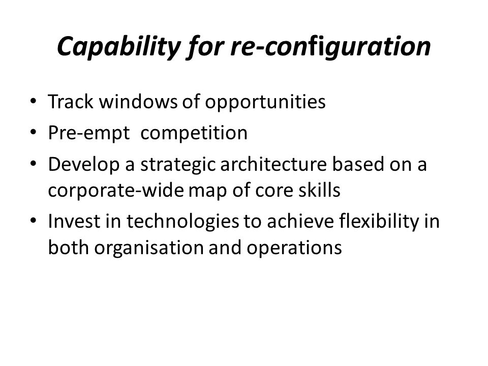 Capability for re-configuration