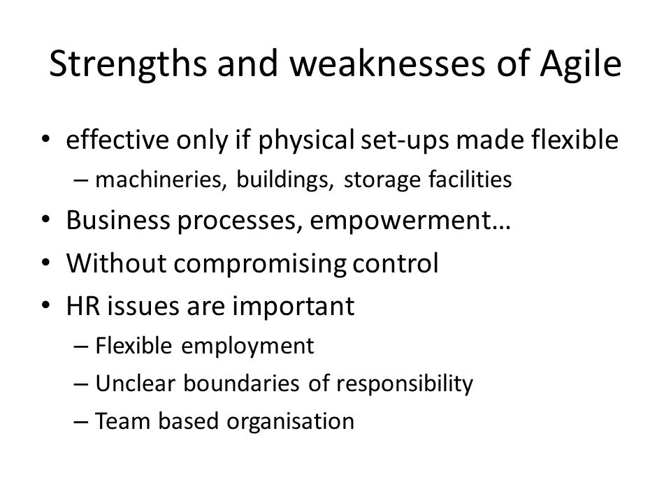 Strengths and weaknesses of Agile