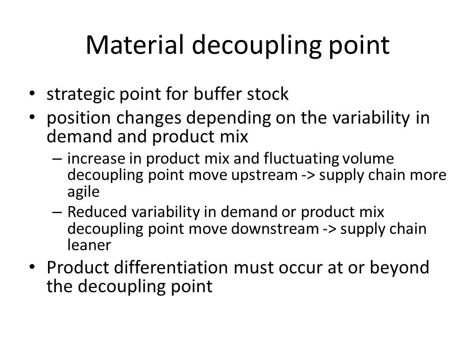 Material decoupling point