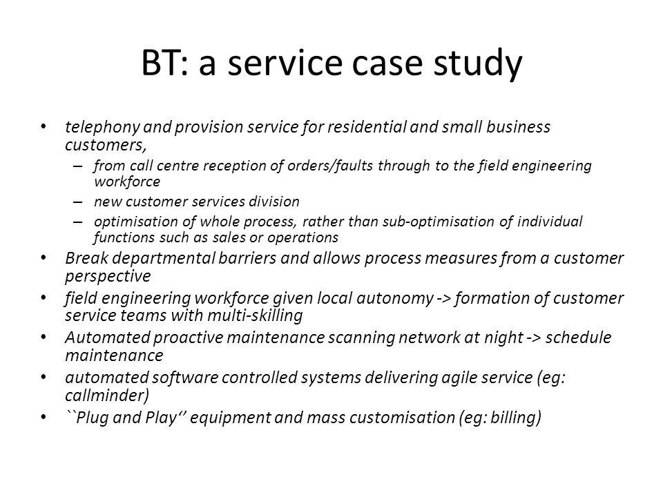 BT: a service case study