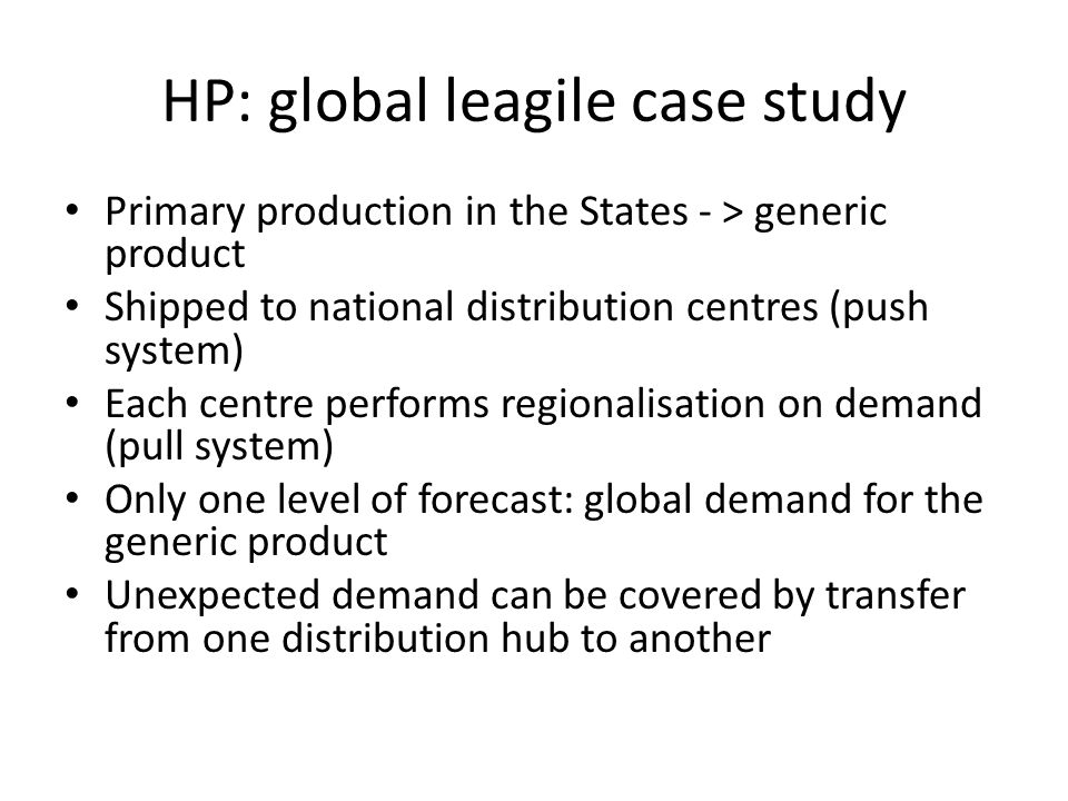 HP: global leagile case study