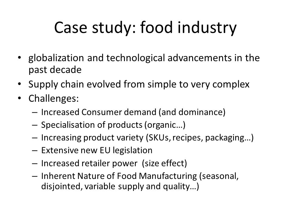 Case study: food industry