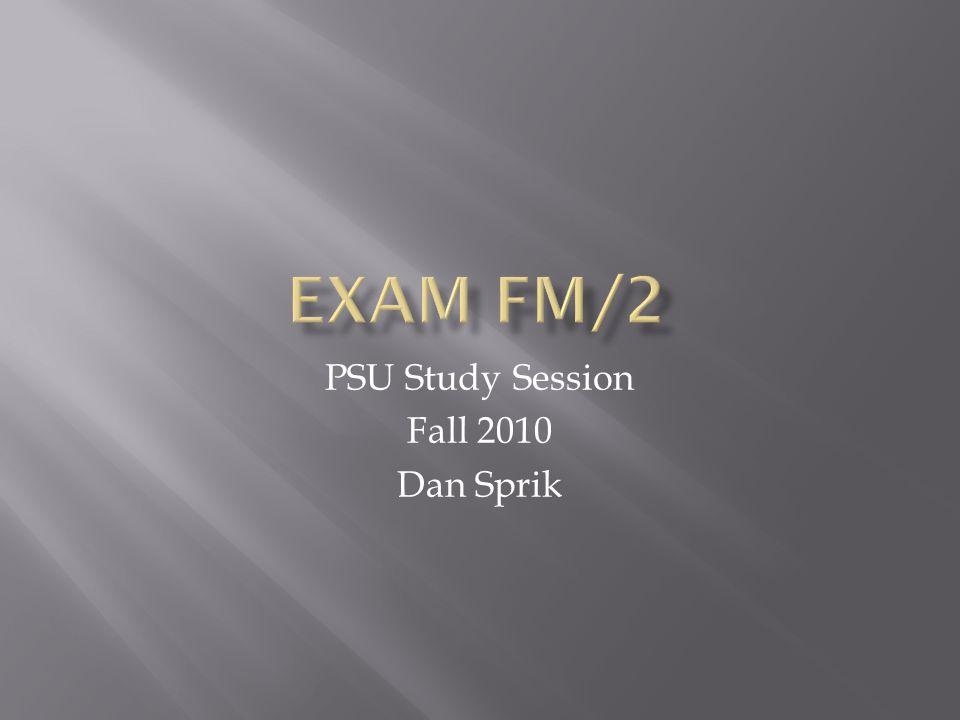 PSU Study Session Fall 2010 Dan Sprik