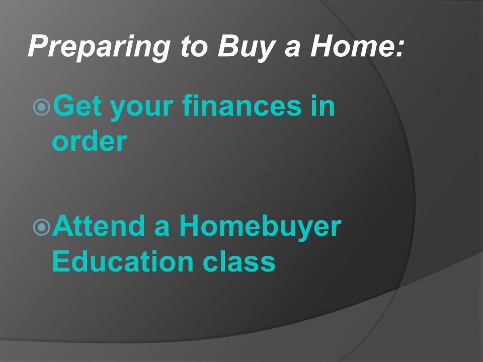 Preparing to Buy a Home: