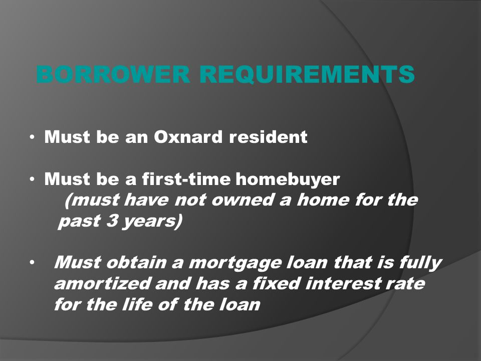 BORROWER REQUIREMENTS