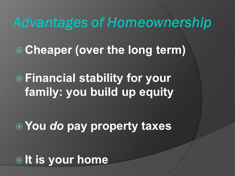 Advantages of Homeownership