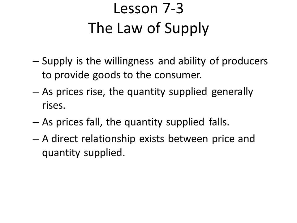Lesson 7-3 The Law of Supply