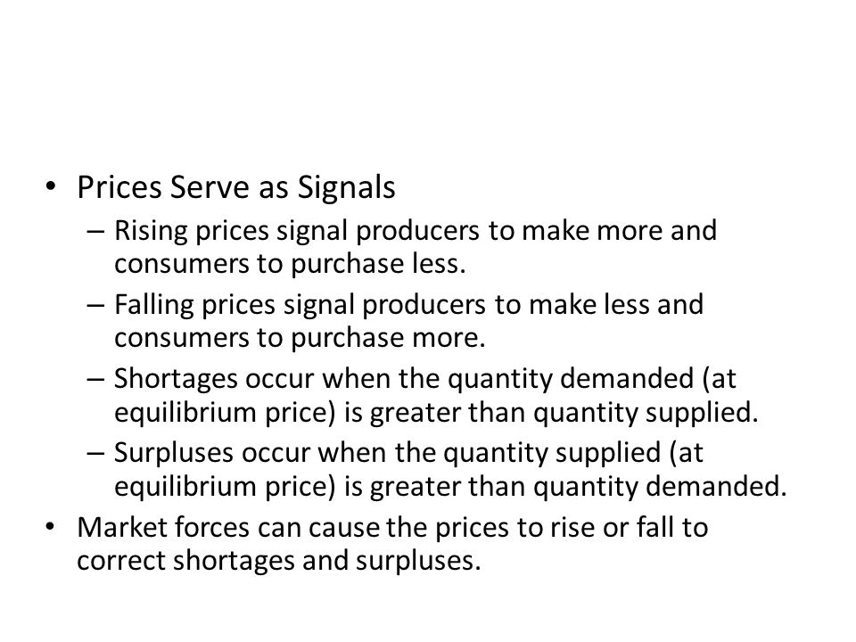 Prices Serve as Signals