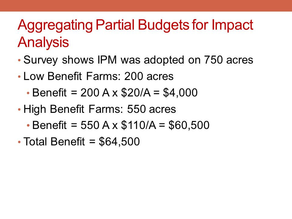Aggregating Partial Budgets for Impact Analysis